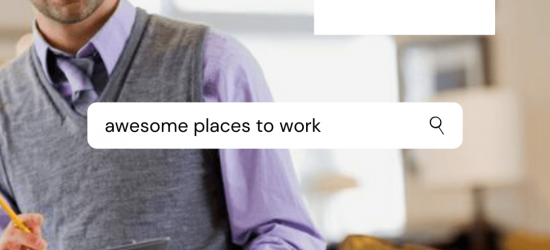Awesome places to work
